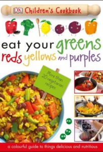 Eat Your Greens Reds Yellows and Purple