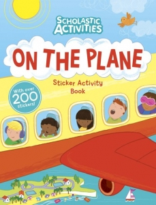 Scholastic Activities: On the Plane Sticker Activity Book